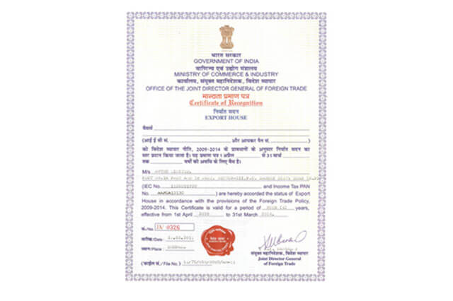 Certificate of Recognition as 'Export House' by the office of Joint Director General of Foreign Trade, from Ministry of Commerce & Industry, Government of India in 2010.