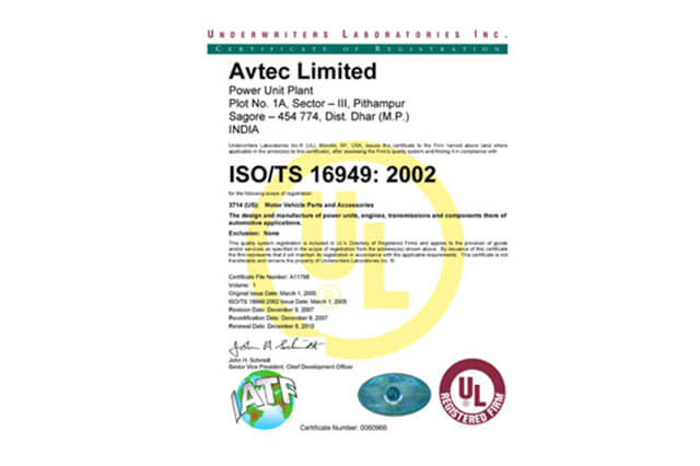 ISO/TS 16949:2002 certification to Power Unit Plant, Pithampur, by Underwriters Laboratories.
