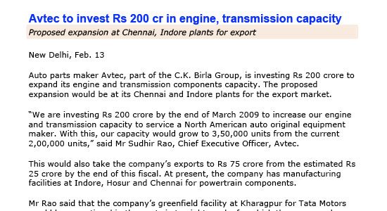 AVTEC to invest Rs 200 cr in engine, transmission capacity New Delhi, Feb 13 2008.